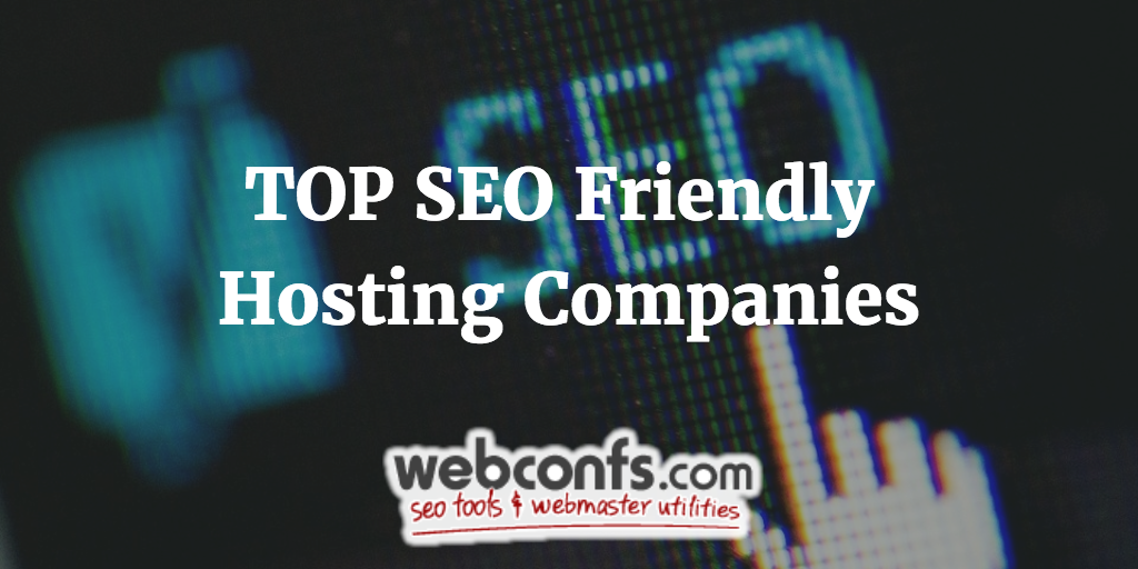 Top SEO Friendly Hosting Companies